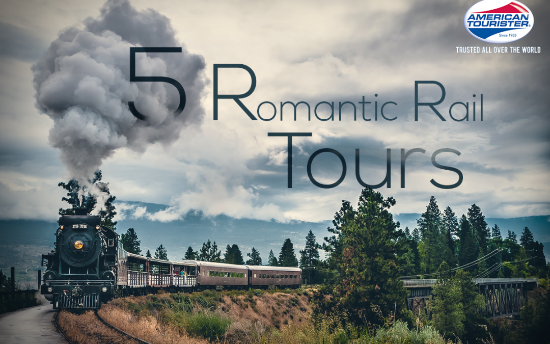 5 Most Romantic Rail Tours