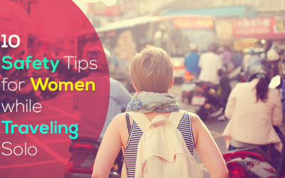 10 Safety Tips for Women while Traveling Solo